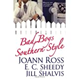 Bad Boys Southern Styleby JoAnn Ross