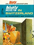 Asterix in Switzerland (0024971901) by Goscinny