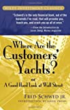 Where Are the Customers' Yachts: or A Good Hard Look at Wall Street