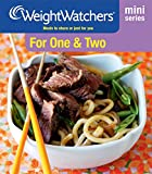 For One and Two: Meals to Share or Just for You (Weight Watchers Mini Series)