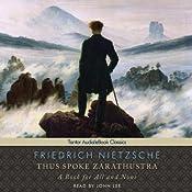 Thus Spoke Zarathustra: A Book for All and None | [Friedrich Nietzsche, Thomas Common (translator)]