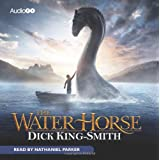 The Water Horse (BBC Audio)by Nathaniel Parker