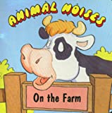 Animal Noises on the Farm