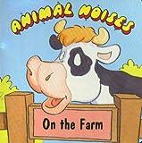 Animal Noises on the Farm