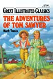 Image of The Adventures of Tom Sawyer (Great Illustrated Classics)