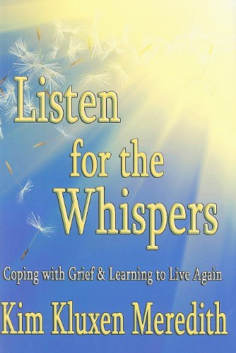 Image of Listen for the Whispers: Coping With Grief and Learning to Live Again