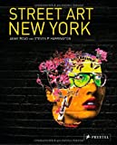 echange, troc Steven P. Harrington, Jamie Rojo - Street Art New York
