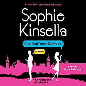 I've Got Your Number: A Novel | [Sophie Kinsella]
