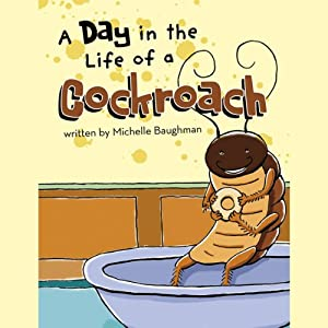 A Day in the Life of a Cockroach Audiobook