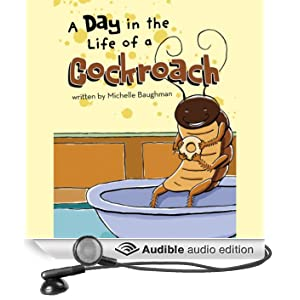 A Day in the Life of a Cockroach (Unabridged)