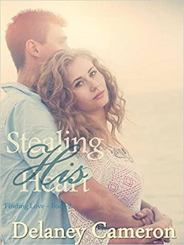 Stealing His Heart: A Sweet Contemporary Romance (Finding Love Book 2)