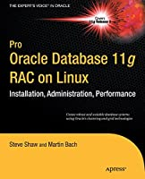 Pro Oracle Database 11g RAC on Linux, 2nd Edition Front Cover