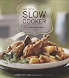 Art of the Slow Cooker: 80 Exciting New Recipes