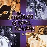 echange, troc The Harlem Gospel Singers & Band, the Harlem Gospel Singers - The Harlem Gospel Singers & Band
