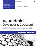 img - for The Android Developer's Cookbook: Building Applications with the Android SDK (2nd Edition) (Developer's Library) book / textbook / text book