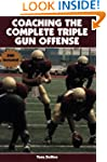 Coaching the Complete Triple Gun Offe...