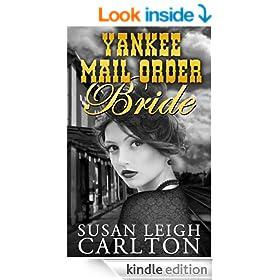 Yankee Mail Order Bride (Mail Order Brides Book 5)