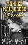 Yankee Mail Order Bride (Mail Order B...