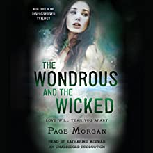 The Wondrous and the Wicked: The Dispossessed, Book 3 (       UNABRIDGED) by Page Morgan Narrated by Katharine McEwan