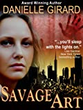 img - for Savage Art (A Chilling Suspense Novel) book / textbook / text book