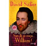 Sors de ce corps, William !par David Safier