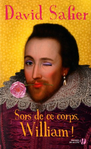 Sors de ce corps, William ! : roman
