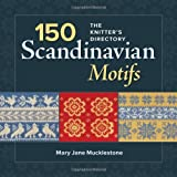 150 Scandinavian Motifs: The Knitters Directory