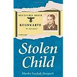 Stolen Childby Marsha Forchuk Skrypuch
