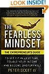 The Fearless Mindset: The Entrepreneu...