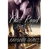 THIS ROAD, Part Three (a Road Son story) (rockstar romance) ~ Karolyn James