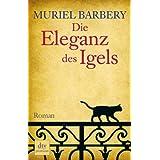 """Die Eleganz des Igels: Romanvon """"Muriel Barbery"""""""