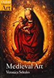 img - for Medieval Art (Oxford History of Art) by Veronica Sekules (2001-04-26) book / textbook / text book