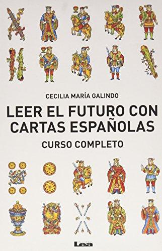 Leer El Futuro Con Cartas Espanolas, Curso Completo: Curso Completo