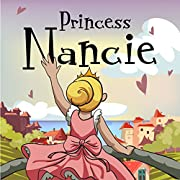 Children's Book:Princess Nancie (funny bedtime story collection,childrens picture book Toddler Books)