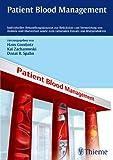 Patient Blood Management: Individuelles Behandlungskonzept zur Reduktion und Vermeidung von Anämie
