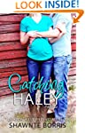 Catching Haley (Falling for Bentley B...