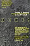 img - for Deke!: An Autobiography book / textbook / text book