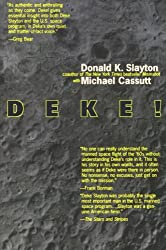 Deke U.S. Manned Space From Mercury To the Shuttle