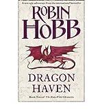 Dragon Haven (The Rain Wild Chronicles, Book 2) Robin Hobb