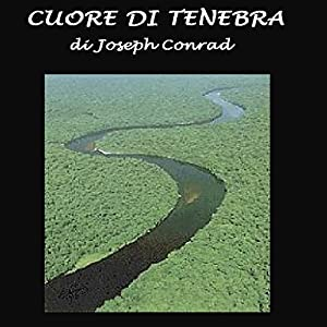 Cuore di tenebra [Heart of Darkness] Audiobook