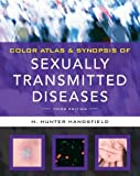 img - for Color Atlas & Synopsis of Sexually Transmitted Diseases, Third Edition (Handsfield, Color Atlas & Synopsis of Sexually Transmitted Diseases) by Handsfield, Hunter (2011) Paperback book / textbook / text book