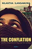 The Conflation: Politics and Politrics Beyond the Ecstasy: Volume 1