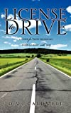img - for License to Drive book / textbook / text book