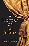 img - for A History of Lay Judges book / textbook / text book