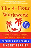 img - for The 4-Hour Workweek: Escape 9-5, Live Anywhere, and Join the New Rich (Expanded and Updated) book / textbook / text book