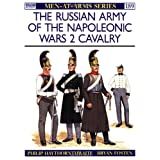 "The Russian Army of the Napoleonic Wars (2): Cavalry: 002 (Men-at-Arms)von ""Philip Haythornthwaite"""