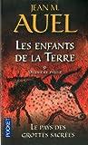 echange, troc Jean M. Auel - Les Enfants de la Terre, Tome 6, 2e partie : Le pays des grottes sacrées