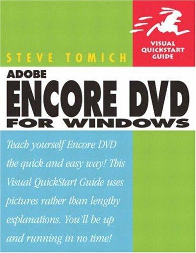 Adobe Encore DVD for Windows: Visual QuickStart Guide