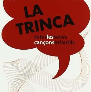 La Trinca - Totes Les Seves Cançons Infantils