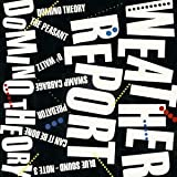 Domino Theory by Weather Report (2013-10-15)